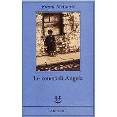 """LETTO RECENTEMENTE.....Frank McCourt, """"Le ceneri di Angela"""""""