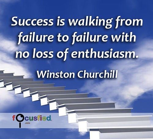 """""""Success is walking from failure to failure with no loss of enthusiasm."""" #Quote #Success #SuccessQuotes Focusfied.com"""