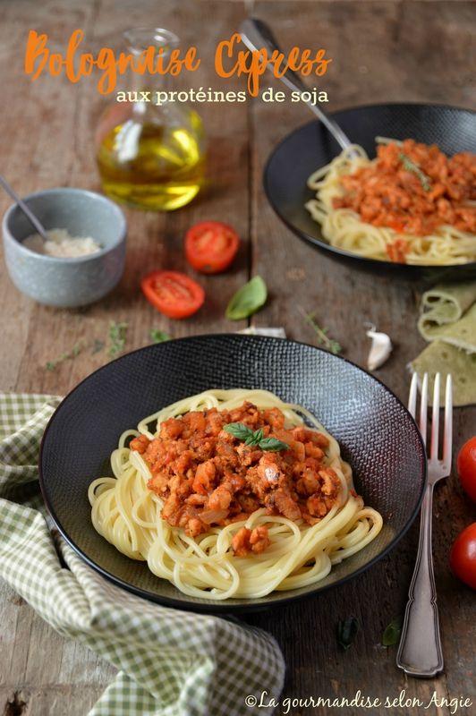Bolognaise express au protéines de soja #vegan - La gourmandise selon Angie