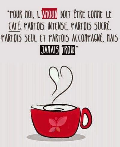 l'amour comme le café // le seul problème pour moi, c'est que j'aime le café glacé :)