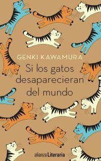 Si los gatos desaparecieran del mundo Libro de Genki Kawamura Alianza Editorial