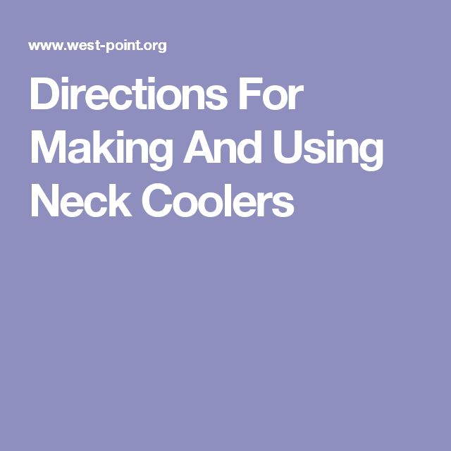 Directions For Making And Using Neck Coolers