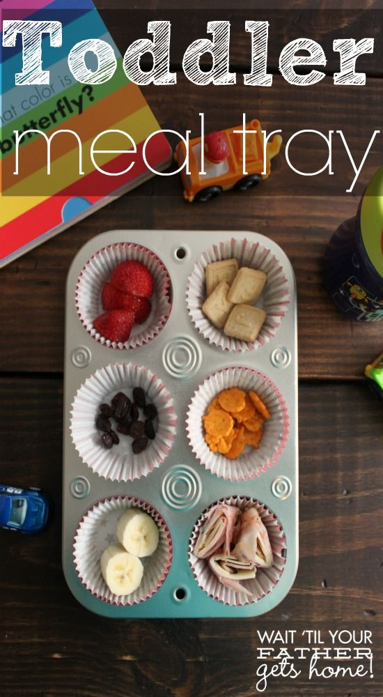 Use a small muffin pan to encourage healthy eating for your #toddler via www.waittilyourfathergetshome.com #TeachMeTuesday