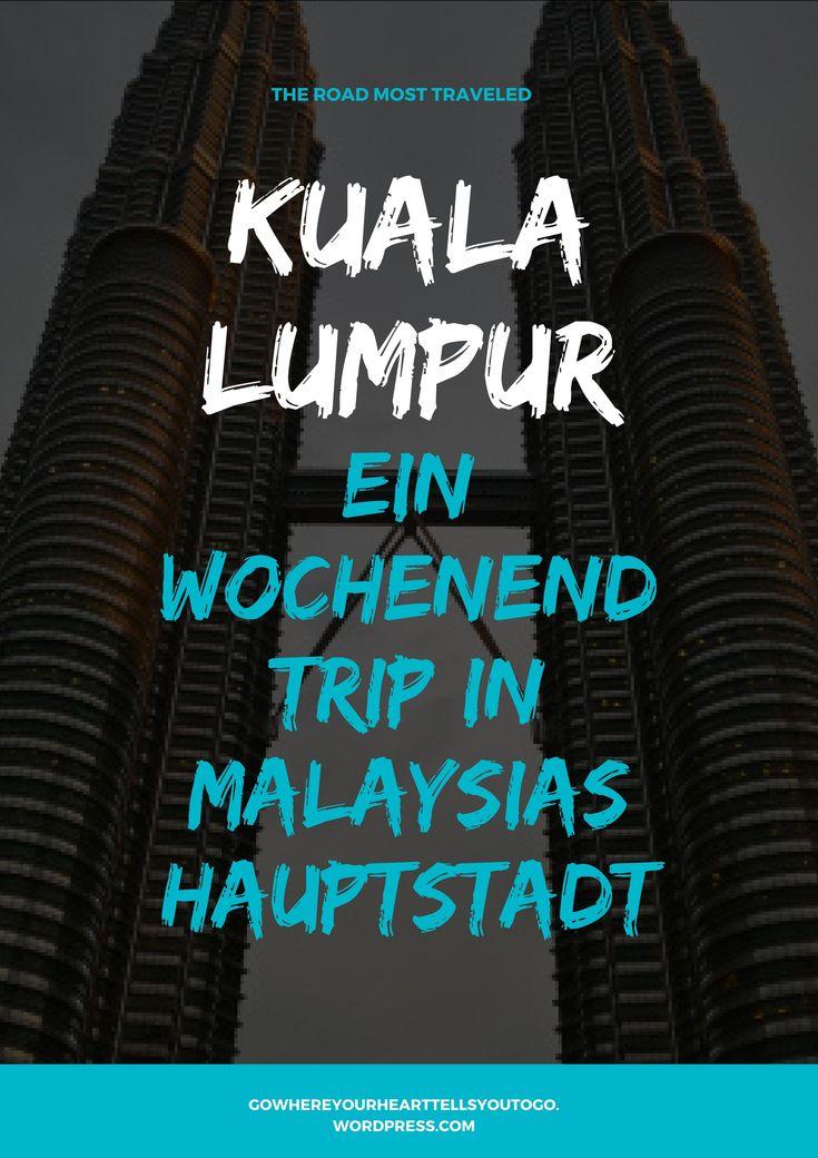 Ein Wochenende in Kuala Lumpur? Kein Problem! Ob ein Trip zu den Batu Caves, Shoppen im Berjaya Times Square, ein Henna oder ein Spaziergang durch Chinatown. #kualalumpur #kl #malaysia #wochenendtrip