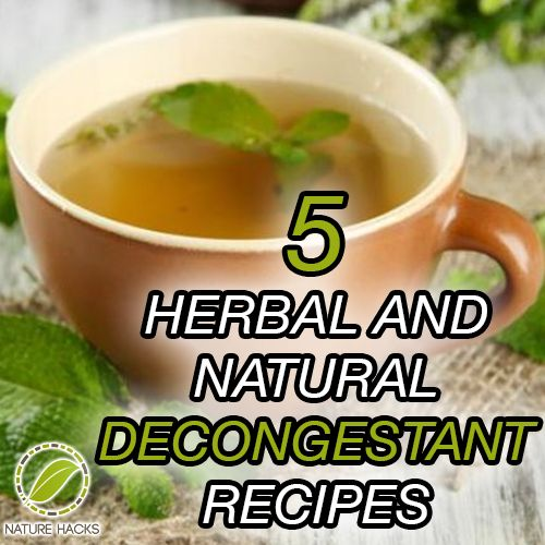 5 Herbal and Natural Decongestant Recipes  http://naturehacks.com/beauty/5-herbal-and-natural-decongestant-recipes/