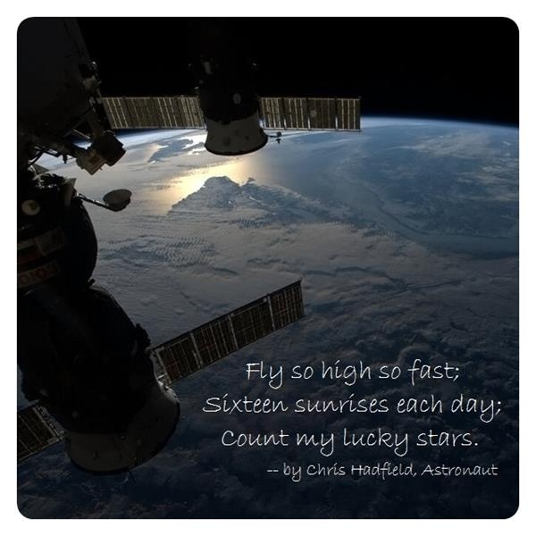 "Canadian Astronaut, Col. Chris Hadfield's first orbital haiku, ""Fly So High So Fast"" -- http://astronomerswithoutborders.org/blog/astropoetry-blog/item/fly-so-high-so-fast.html"