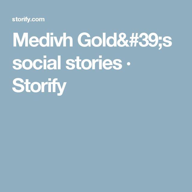 Medivh Gold's social stories · Storify