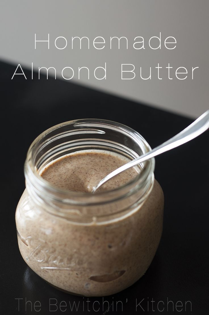 Homemade Almond Butter: Make Your Own!