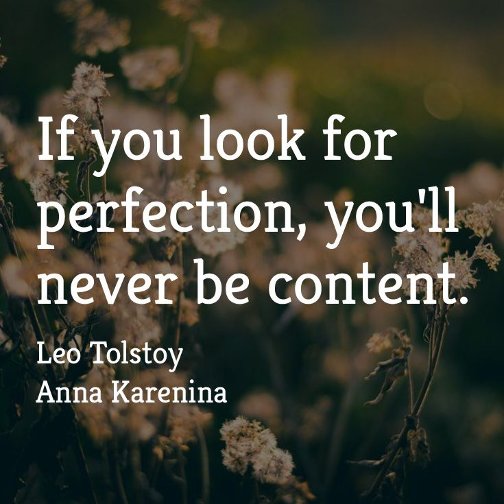"""If you look for perfection, you'll never be content."" ― Leo Tolstoy, Anna Karenina Listen now with Audio Book Contractors!"