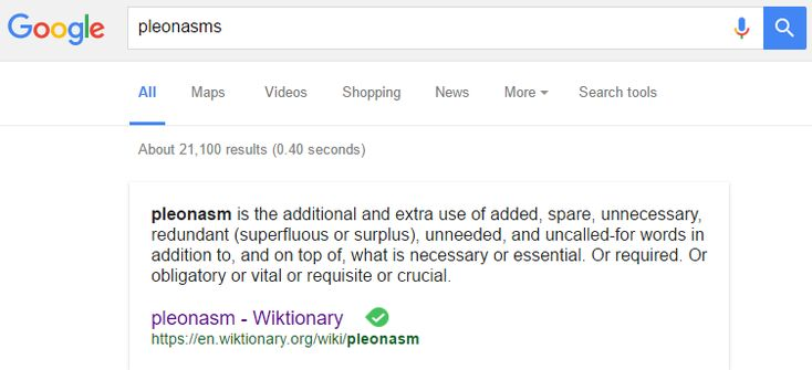 "The definition that pops up when you Google ""pleonasms"""