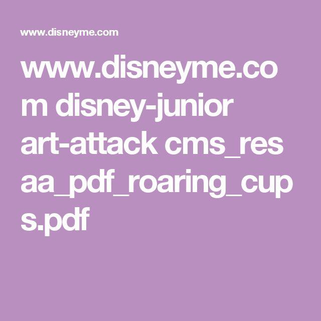www.disneyme.com disney-junior art-attack cms_res aa_pdf_roaring_cups.pdf