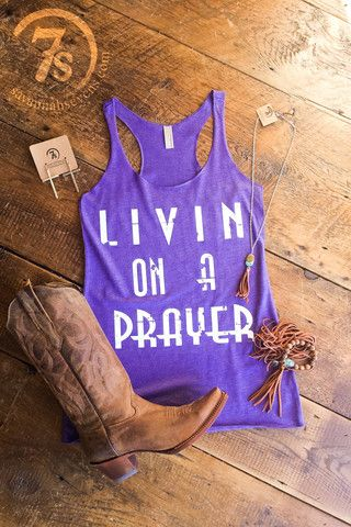 "The Livin – ""Livin on a prayer"" graphic tank from Savannah Sevens Western Chic"