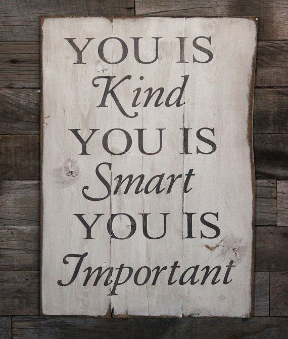 Best 25 you is kind ideas on pinterest the help movie for Bathroom quote signs