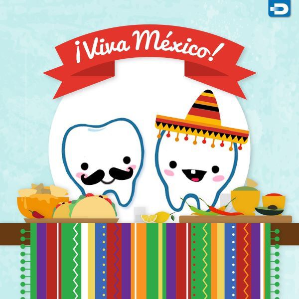 HAPPY CINCO DE MAYO!   Viva Mexico Teeth