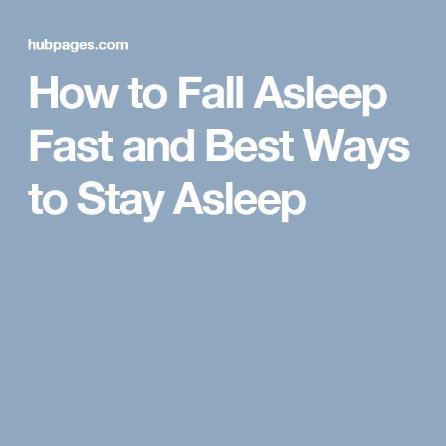 How to Fall Asleep Fast and Best Ways to Stay Asleep #Sleepapneasymptoms