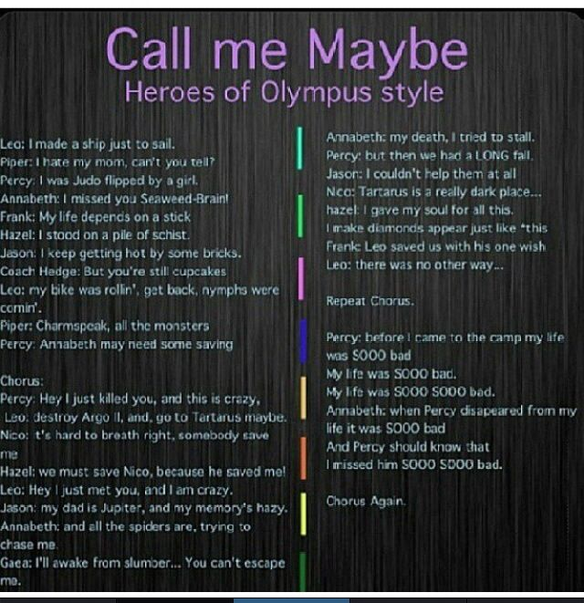 Call me Maybe- Heroes of Olympus style ~ I could seriously hear the song playing in my head as I sang this in my head.<<This is beautiful.
