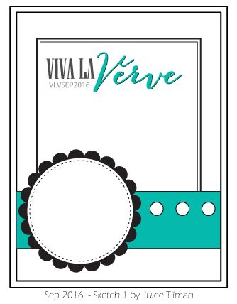 Viva la Verve September Sketch 1 designed by Julee Tilman #vervestamps #vlvsketches #vivalaverve #cardsketches #sketchchallenge