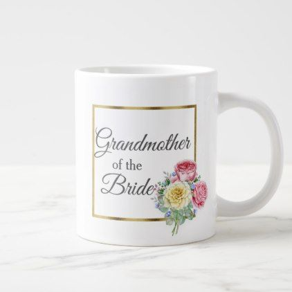 Beautiful Pink and Yellow Floral Grandmother Bride Large Coffee Mug - bridal gifts bride wedding marriage