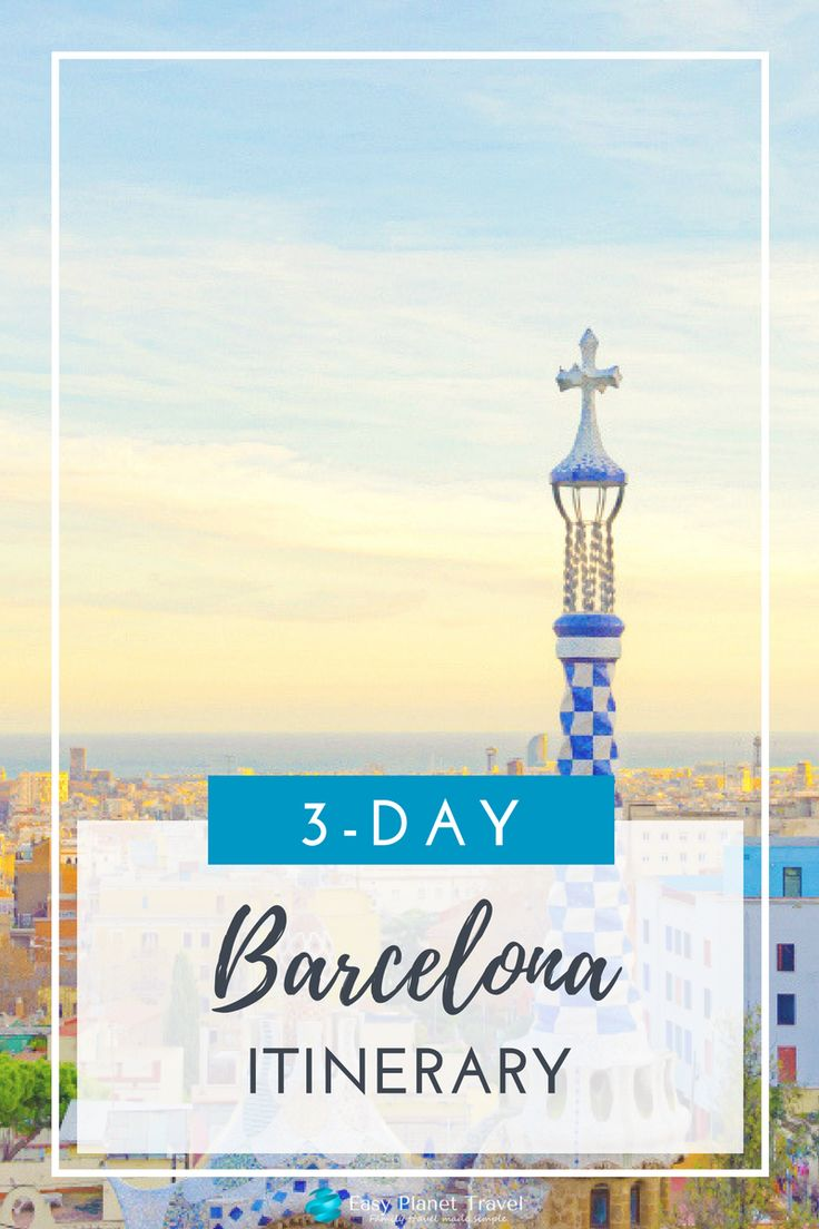 The best 3-day Barcelona itinerary. Happy pinning!