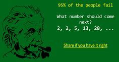 Can you solve this hard math riddle?? 90% Fail To Answer! What number should come next? 2, 2, 5, 13, 28, …  Double click to view the answer