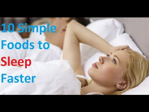 10 Foods That Help You Fall Asleep Faster | How to Sleep Faster