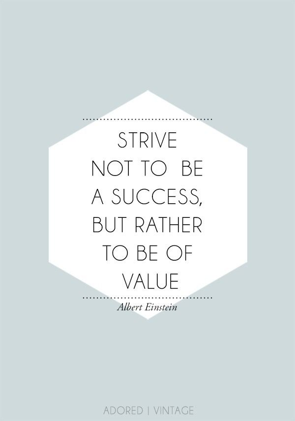 """""""Strive not to be a success but rather to be of value,"""" -Albert Einstein #quotes #sustainable"""
