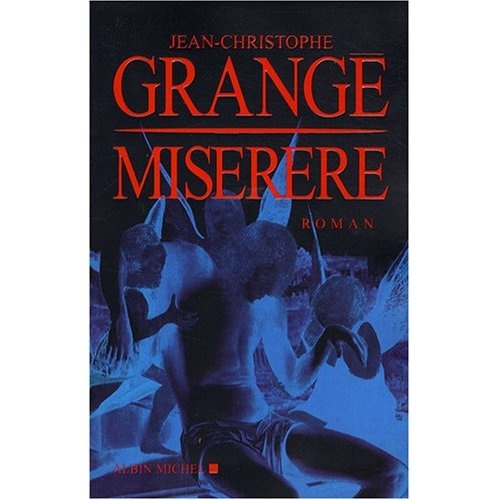 Jean christophe grange miserere books worth reading pinterest great stories and jeans - Jean christophe grange miserere ...