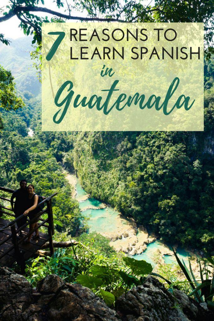 7 Reasons to Learn Spanish in Guatemala!