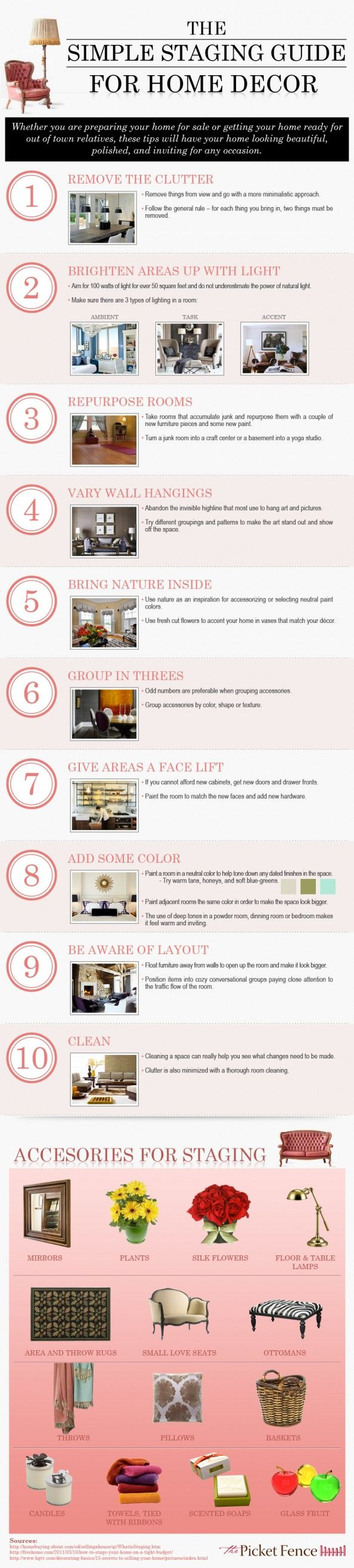 I once had a friend that told me that our houses should look always as good as they do when we are trying to sell them. The Simple Staging Guide for Home Decor Infographic