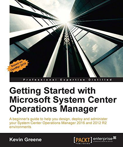 Getting Started with Microsoft System Center Operations Manager Pdf Download