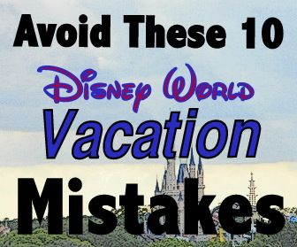The Ultimate Walt Disney World FREEbie Guide: Over 119 Free Vacation Items and Activities*