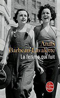 Critiques, citations, extraits de La femme qui fuit de Anaïs Barbeau-Lavalette. Pas d'apitoiement, pas de larmoiement mais plutôt un ton toujours just...
