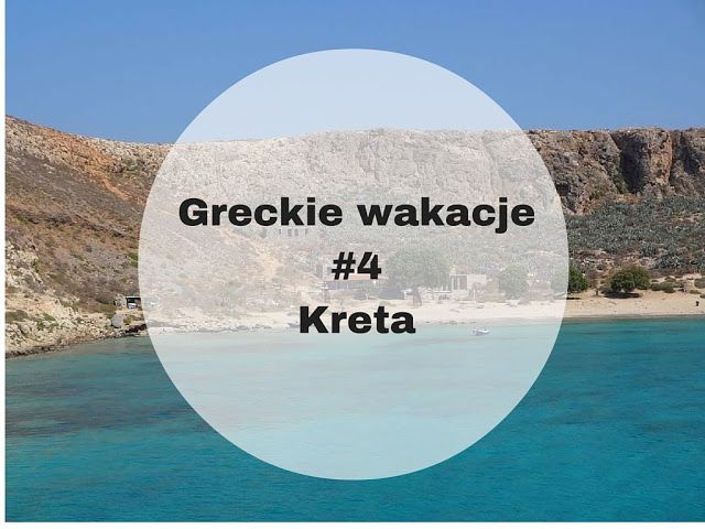 Greckie wakacje - Kreta #Greece #holiday #rhodes #thassos #vacation #crete