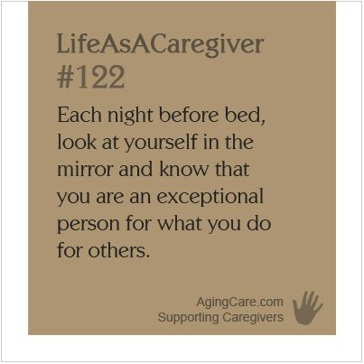 Just in case no one has told you recently--you are awesome!    For some additional mid-week motivation, check out these 30 Inspirational Quotes for Caregivers:  http://www.agingcare.com/141133  #LifeAsACaregiver