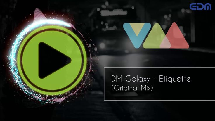 DM Galaxy - Etiquette (Original Mix)