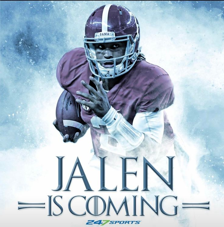"""""""Game of Thrones"""" styled poster. Jalen Is Coming. From 247Sports. #Alabama #RollTide #Bama #BuiltByBama #RTR #CrimsonTide #RammerJammer"""