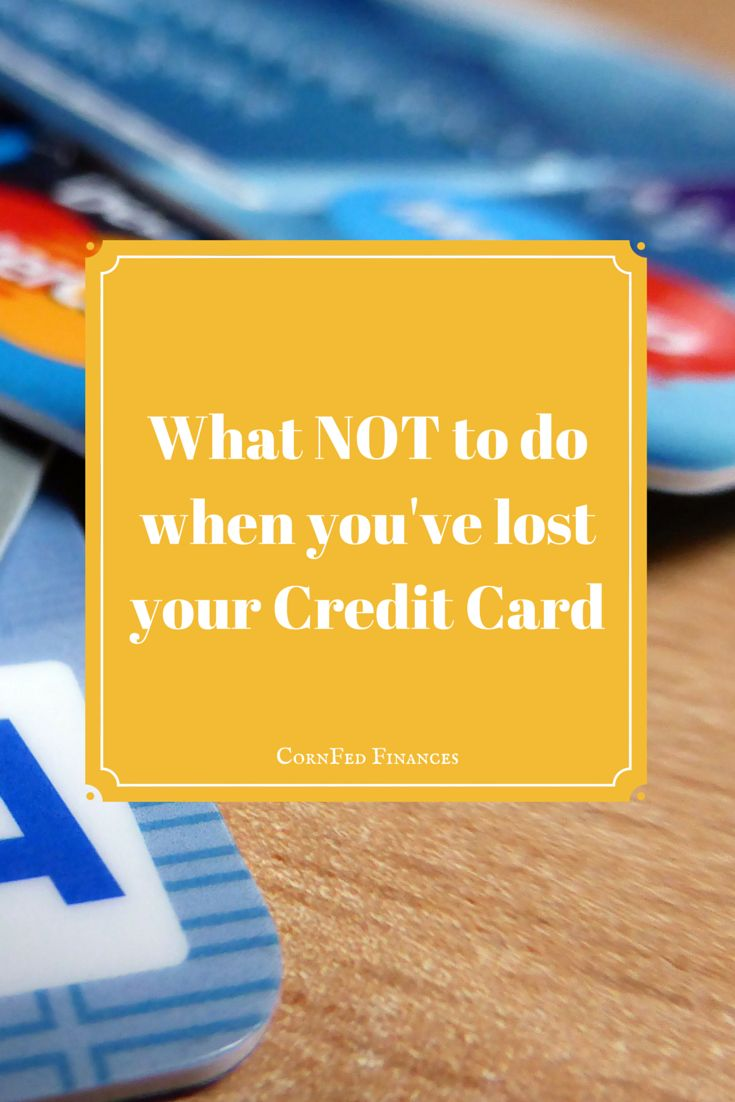 What NOT to do when you've lost your Credit Card!