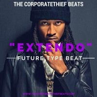 Extendo { #Future Type Beat 2015} by TheCorporatethiefBeats on SoundCloud