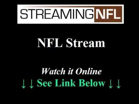 NFL Streams --> http://www.youtube.com/watch?v=oYZPzdd21Y0