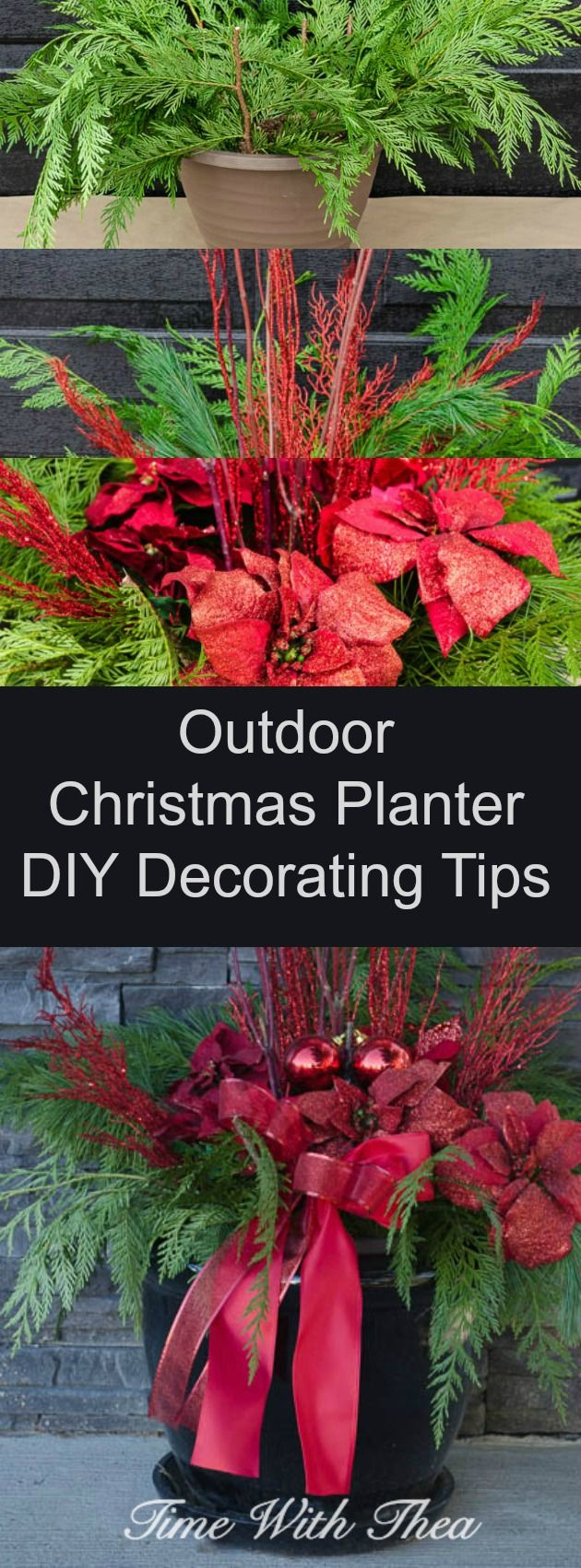 Outdoor Christmas Planter DIY Decorating Tips ~ Easy to follow tips anyone can use to design and make gorgeous outdoor planters for the Christmas season. / timewiththea.com