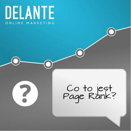 Jest to wskaźnik, który określa wartość strony w skali 0 - 10. | by http://delante.pl #SEO