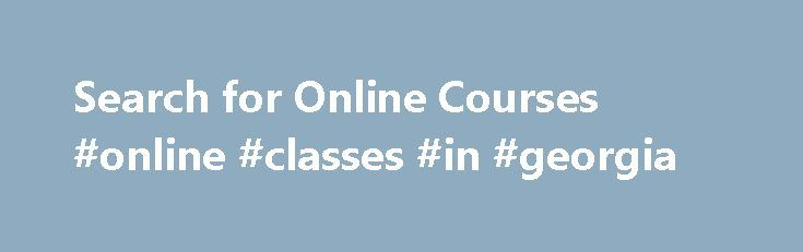 Search for Online Courses #online #classes #in #georgia http://connecticut.nef2.com/search-for-online-courses-online-classes-in-georgia/  # Search for Online Courses Applied Microeconomic Principles Economic decisions of consumers and producers are studied with an emphasis on government policies such as taxes, subsidies, trade barriers, and income redistribution. Efficiency vs. equality and benefits vs. costs of government interventions are common themes. Market failures and contemporary…
