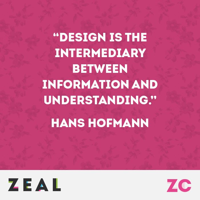 """Design is the intermediary between information and understanding."" Hans Hofmann #Quote #Design #Marketing"