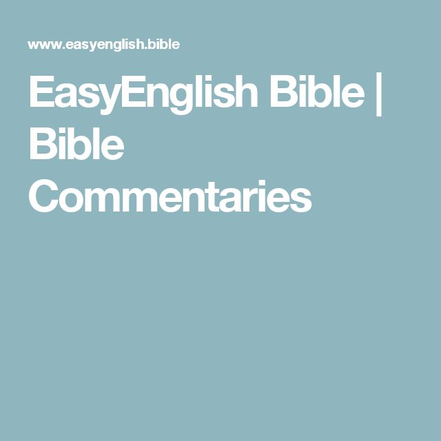 EasyEnglish Bible |   Bible Commentaries