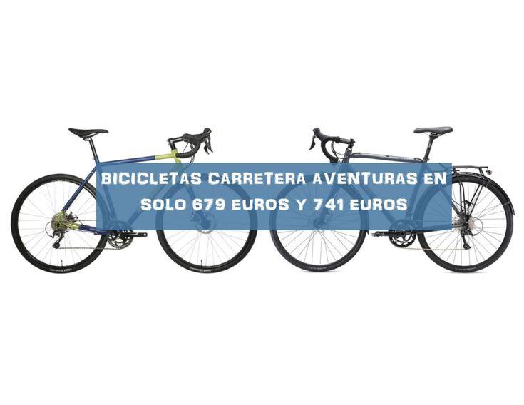 Bicicletas Carretera Aventuras 2017 en solo 678,99 euros y 740,99 euros