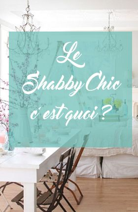 10 best images about d co shabby chic on pinterest definitions shabby and sweet home Shabby chic style interieur