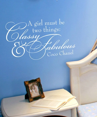 Take a look at this Belvedere Designs White 'Classy and Fabulous' Wall Decal by Color Trends: Bold Blue on #zulily today!