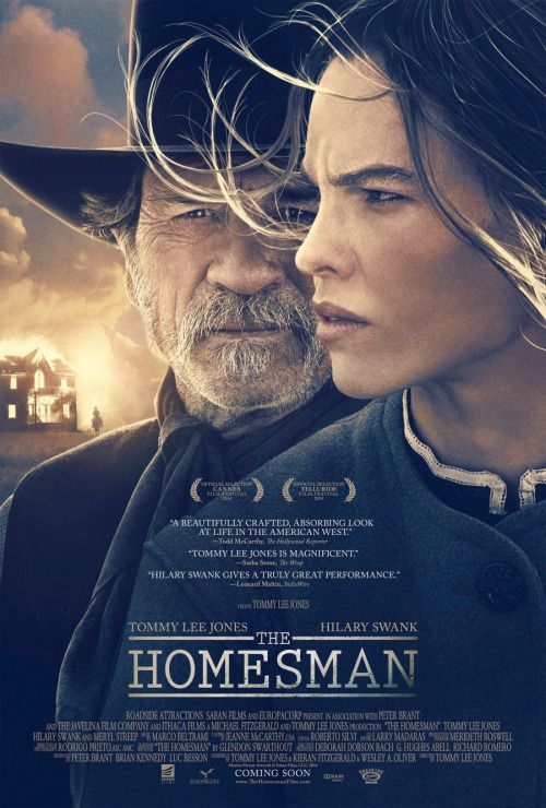 The Homesman (2014) A claim jumper and a pioneer woman team up to escort three insane women from Nebraska to Iowa. Director: Tommy Lee Jones  Writers: Kieran Fitzgerald, Tommy Lee Jones (screenplay),2 more credits »  Stars: Tommy Lee Jones, Hilary...