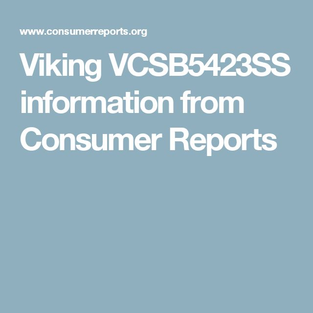 Viking VCSB5423SS information from Consumer Reports