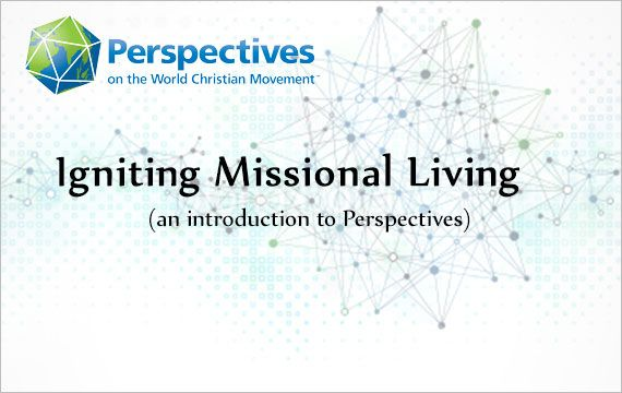 """perspectives on the world christian movement mission In this article, which is actually the first in a series that al plans to write, find out about the us center for world missions (uscwm) in pasadena, california founded by ralph d winter and the center's training course called, """"perspectives on the world christian movement"""", and their official magazine, """"mission frontiers bulletin""""."""